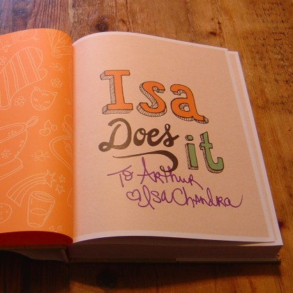 Isa Chandra Moskowitz's 'Isa Does It' vegan cookbook that she autographed for my son Arthur